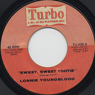 Lonnie Youngblood / Sweet, Sweet Tootie