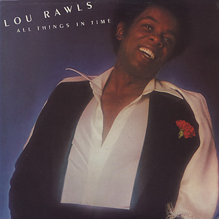 Lou Rawls / All Things In Time