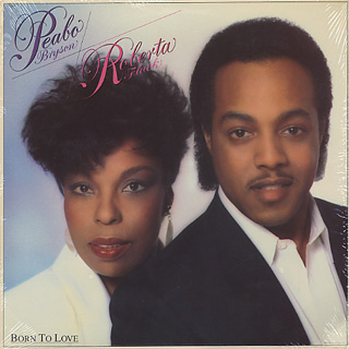Peabo Bryson & Roberta Flack / Born To Love