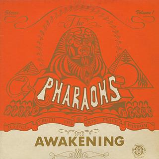 Pharaohs / The Awakening