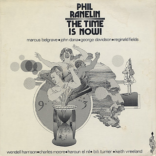 Phil Ranelin / The Time Is Now!