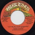 Rare Earth / Let Me Be Your Sunshine
