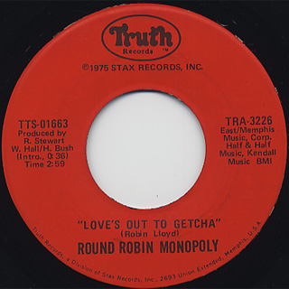 Round Robin Monopoly / Love's Out To Getcha