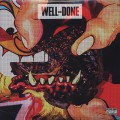 Action Bronson & Statik Selektah / Well Done