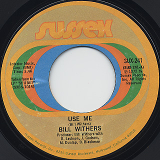 Bill Withers / Use Me c/w Let Me In Your Life