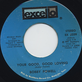 Bobby Powell / Your Good, Good Loving