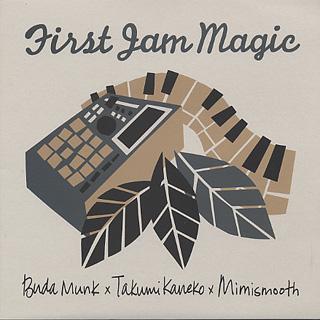 BudaMunk x Takumi Kaneko (cro-magnon) x mimismooth / First Jam Magic (LP)