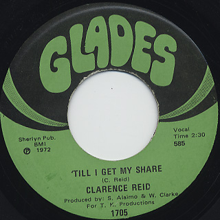 Clarence Reid / Till I Get My Share