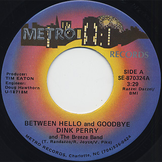 Dink Perry & The Breeze Band / Between Hello And Goodbye