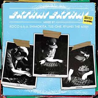 DJ KOCO, DJ TUS-ONE, RYUHEI THE MAN / EXTRA! EXTRA!
