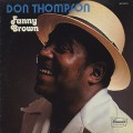 Don Thompson / Fanny Brown