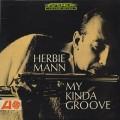 Herbie Mann / My Kinda Groove