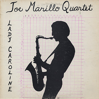 Joe Marillo Quartet / Lady Caroline
