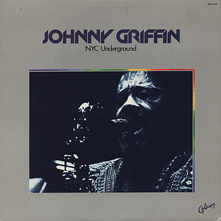 Johnny Griffin / NYC Underground