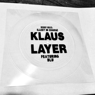 Klaus Layer ft. Blu / The Illest In Charge front