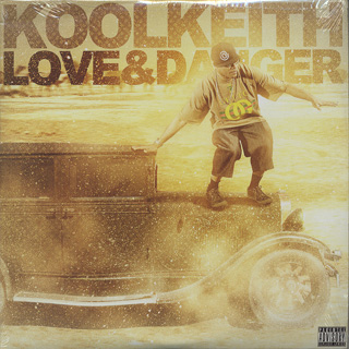 Kool Keith / Love & Danger