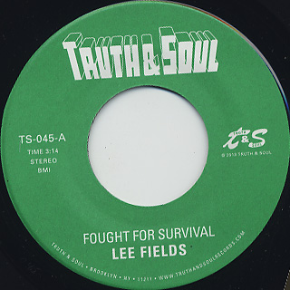 Lee Fields / Fought For Survival
