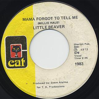 Little Beaver /  Mama Forgot To Tell Me
