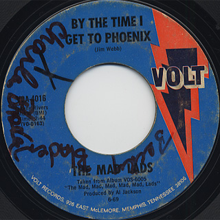 Mad Lads / By The Time I Get To Phoenix
