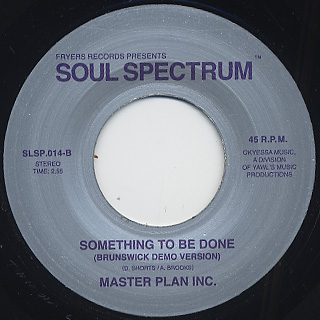 Master Plan Inc. / Something To Be Done back