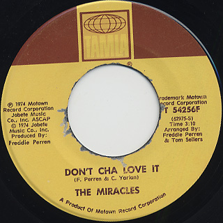 Miracles / Don't Cha Love It (45)