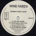 Nine Yards / Always Find A Way