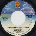 Pleasure / Thoughts Of Old Flames
