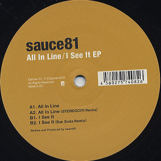 Sauce81 / All In Line / I See It EP