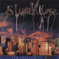 Slum Village / Its Fantastic 2