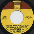 Smokey Robinson And Miracles / When The Words From~ c/w If You Can Wait