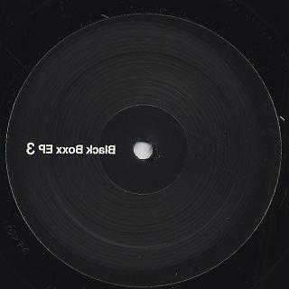 Unknown / Black Boxx EP #3-3