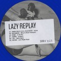 V.A. / Lazy Replay EP