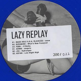 V.A. / Lazy Replay EP
