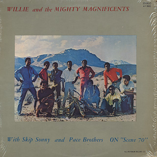 Willie and The Mighty Magnificents / ... On Scene '70
