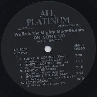 Willie and The Mighty Magnificents / ... On Scene '70 label
