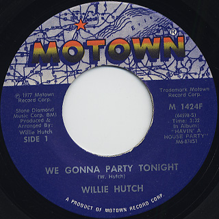 Willie Hutch / We Gonna Party Tonight