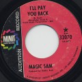Magic Sam / I'll Pay You Back c/w Sam's Funck