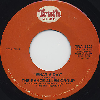 Rance Allen Group / What A Day c/w I Give My All To You
