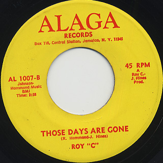 Roy C / I Wasn't There c/w Those Days Are Gone back