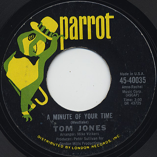 Tom Jones / A Minute Of Your Time c/w Looking Out My Window
