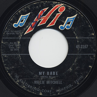Willie Mitchell / My Babe c/w Teenie's Dream