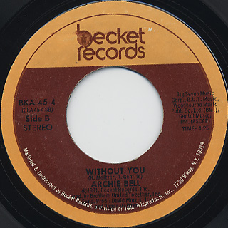 Archie Bell / Any Time Is Right c/w Without You back