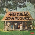 Area Code 615 / Trip In The Country