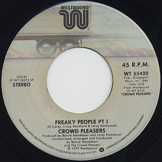 Crowd Pleasers / Freaky People