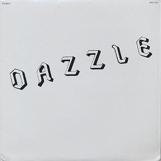 Dazzle / Layin In The Shade