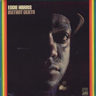 Eddie Harris / Instant Death