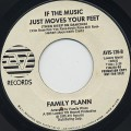 Family Plann / If The Music Just Moves Your Feet