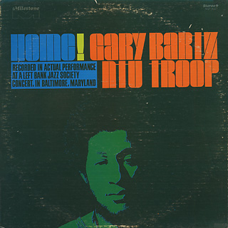 Gary Bartz Ntu Troop / Home!