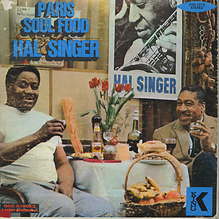 Hal Singer / Paris Soul Food front