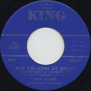 Hank Ballard / How You Gonna Get Respect